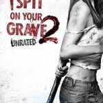 I Spit on Your Grave 2 (2013) BluRay 720p