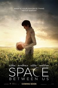 The Space Between Us (2017) BluRay 720p & 1080p