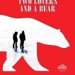 Two Lovers and a Bear (2016) WEB-DL 720p 700MB