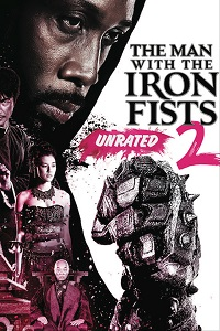 The Man with the Iron Fists 2 (2015) BluRay 720p & 1080p