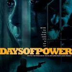 Days of Power (2018) BluRay 720p 900MB