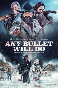 Any Bullet Will Do (2018) WEB-DL 720p 650MB
