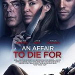 An Affair to Die For (2019) WEB-DL 720p 650MB