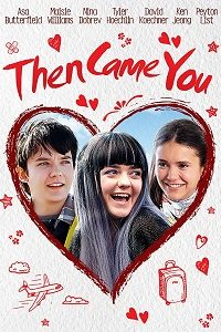 Then Came You (2018) WEB-DL 720p 800MB