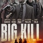 Big Kill (2018) BluRay 720p 850MB