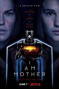 I Am Mother (2019) BluRay 720p & 1080p