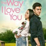 The Way I Love You (2019) WEB-DL 720p