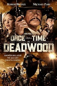 Once Upon a Time in Deadwood (2019) WEB-DL 720p