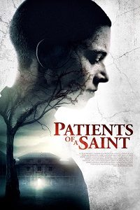 Patients of a Saint aka Inmate Zero (2019) WEB-DL 720p & 1080p