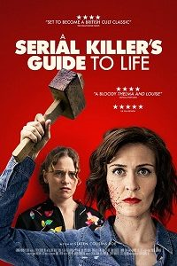 A Serial Killer's Guide to Life (2019) WEB-DL 720p