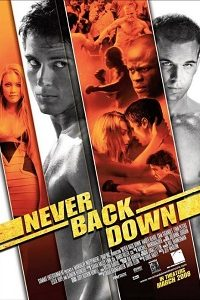 Never Back Down (2008) BluRay 720p & 1080p