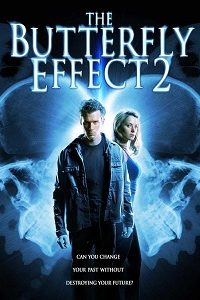 The Butterfly Effect 2 (2006) BluRay 720p